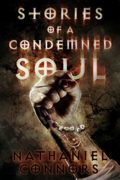 Stories of a Condemned Soul : Nathaniel Connors