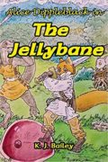 Alice Dippleblack in The Jellybane : K. J. Bailey