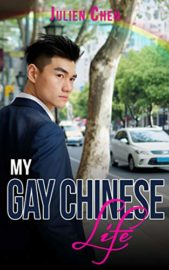 My Gay Chinese Life : Julien Chen