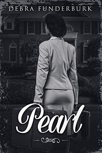 Pearl : Debra Funderburk