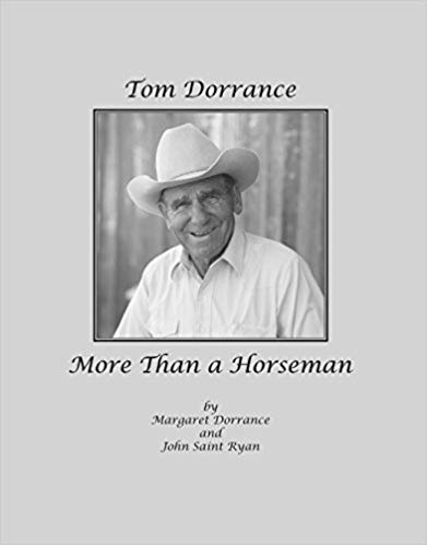 Tom Dorrance - More Than a Horseman : John Saint Ryan and Margaret Dorrance