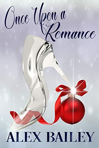 Once Upon a Romance : Alex Bailey