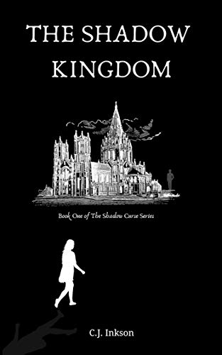 The Shadow Kingdom : C.J. Inkson