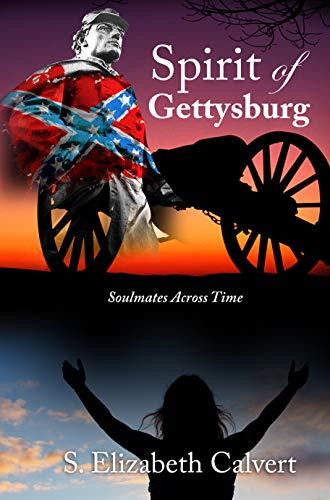 Spirit of Gettysburg : S. Elizabeth Calvert