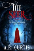The Seer: The Other Side of Red – Book One : A.R. Curtis