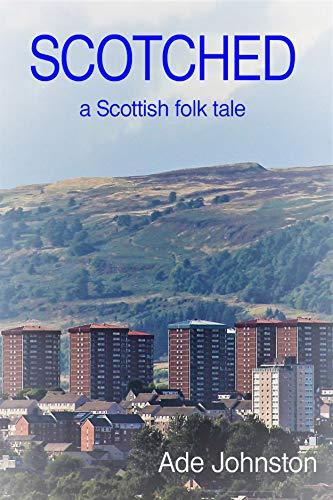 Scotched : Ade Johnston