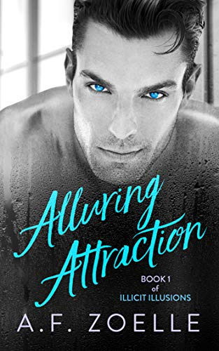 Alluring Attraction : A.F. Zoelle