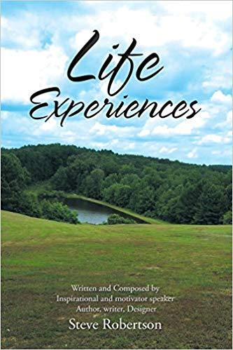Life Experiences : Steve Robertson