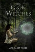 The Book of Witches : Margaret Ann Fisher