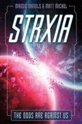STRXIA : Maggie Daniels and Matt Michel