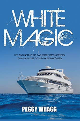 White Magic : Peggy Wragg