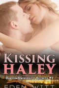 Kissing Haley : Eden Witt
