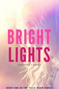 Bright Lights : Christine J Darcy