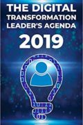 The Digital Transformation Leader's Agenda 2019 : M. Nadia Vincent