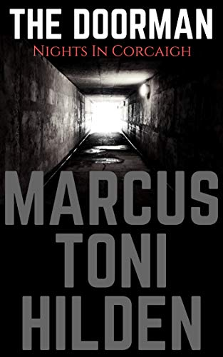 The Doorman : Marcus Toni Hilden