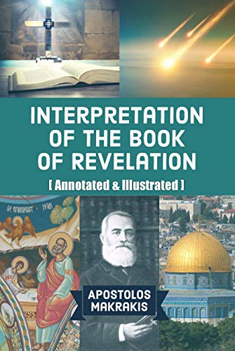 Interpretation of the Book of Revelation : Apostolos Makrakis and Jonathan Photius