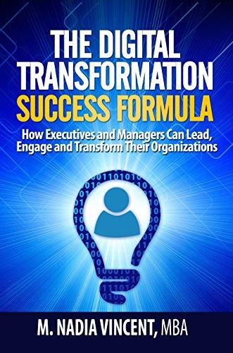 The Digital Transformation Success Formula : M. Nadia Vincent