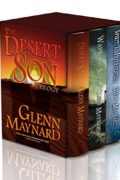 The Desert Son Trilogy : Glenn Maynard