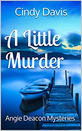 A Little Murder : Cindy Davis
