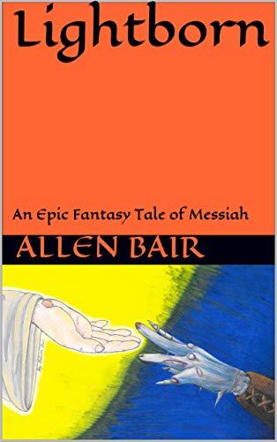 Lightborn : Allen Martin Bair