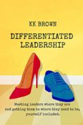 Differentiated Leadership : KK Brown
