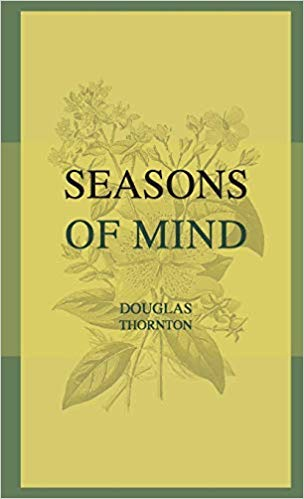 Seasons Of Mind : Douglas Thornton