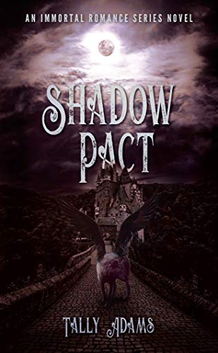 Shadow Pact : Tally Adams