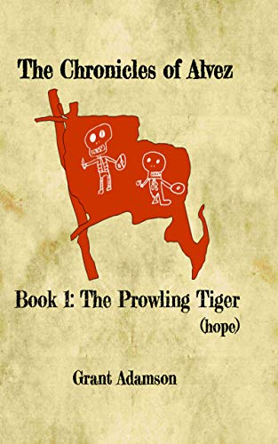 The Prowling Tiger (hope) : Grant Adamson