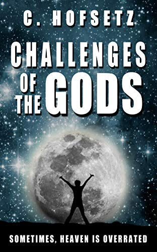 Challenges of the Gods : C. Hofsetz