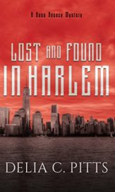 Lost and Found in Harlem : Delia C.Pitts