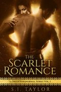 The Scarlet Romance: A Paranormal Greek Series : S.I. Taylor