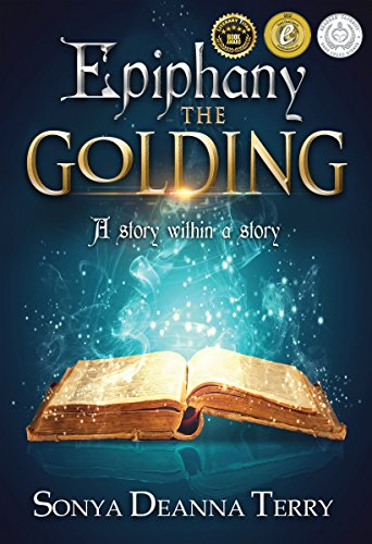 Epiphany - THE GOLDING : Sonya Deanna Terry