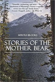 Stories of the Mother Bear : Myrtle Brooks