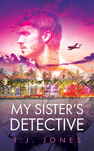 My Sister's Detective : TJ Jones
