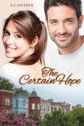 The Certain Hope : E. C. Jackson