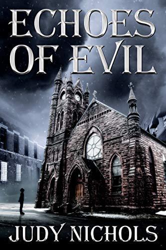 Echoes of Evil : Judy Nichols