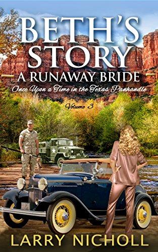 Beth's Story: A Runaway Bride : Larry Nicholl