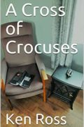 A Cross of Crocuses : Ken Ross