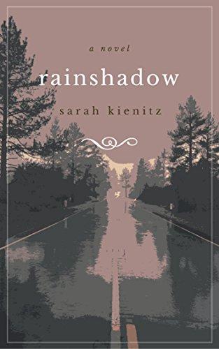 Rainshadow : Sarah Kienitz