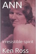 ANN: irresistible spirit : Ken Ross