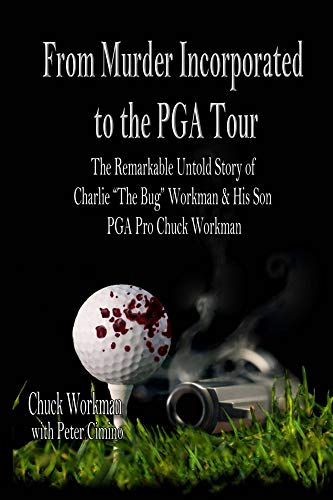 From Murder Incorporated to the PGA Tour : Peter Cimno