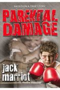 Parental Damage : Jack Marriot