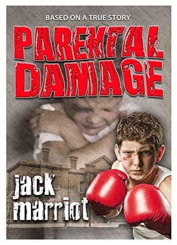 Parental Damage : Jack Marriot