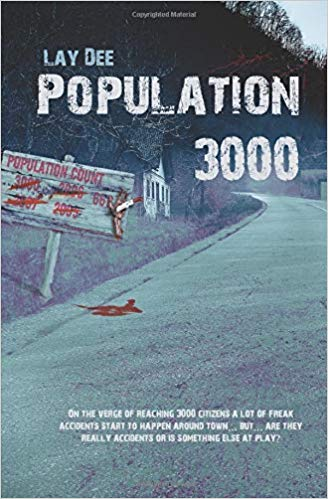 Population 3000 : Lay Dee