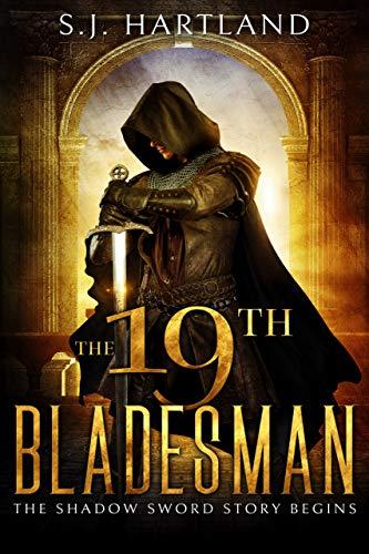 19th Bladesman : S.J. Hartland