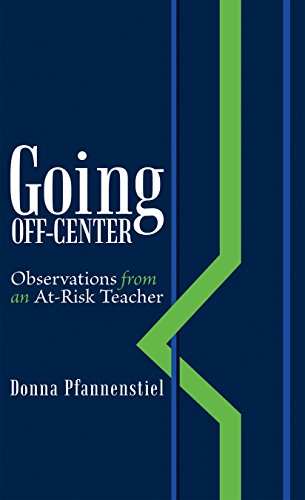 Going off Center : Donna Pfannenstiel