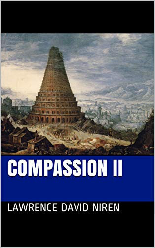 COMPASSION II : Lawrence David Niren