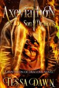 Axeviathon: Son of Dragons : Tessa Dawn