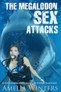 The Megalodon Sex Attacks : Amelia Winters