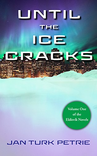 Until the Ice Cracks : Jan Turk Petrie